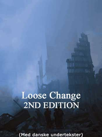 LOOSE CHANGE - klik for film